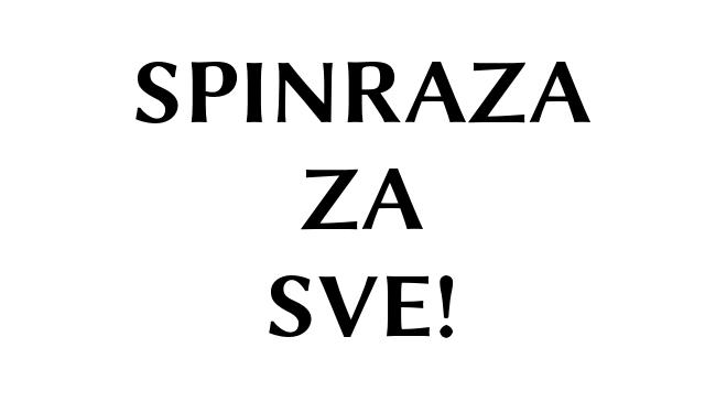 SPINRAZA ZA SVE!